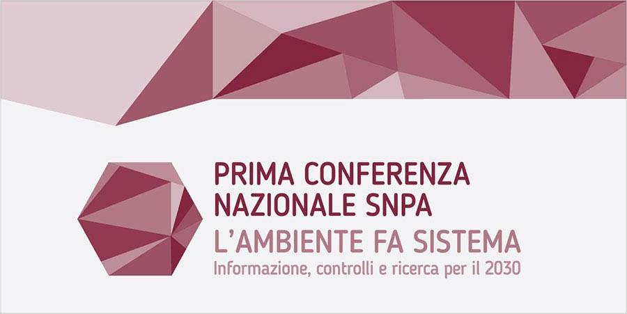 La prima conferenza nazionale per SNPA, la casa comune dei professionisti dell'ambiente